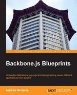 Backbone.Js Blueprints - Andrew Burgess