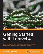 Getting Started with Laravel 4 - Saunier  Raphaël|