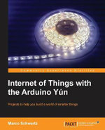 Geeky Projects with the Arduino Yun - Marco Schwartz