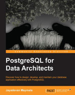 PostgreSQL for Data Architects - Maymala   Jayadevan