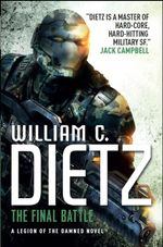 The Final Battle : Legion of the Damned Series : Book 2 - William C. Dietz