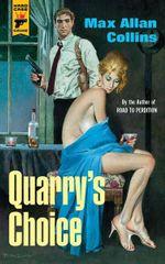 Quarry's Choice - Max Allan Collins