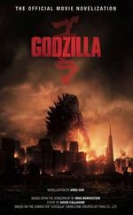 Godzilla : The Official Movie Novelization - Greg Cox