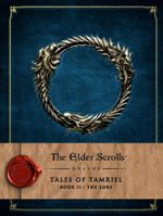 The Elder Scrolls Online : Tales of Tamriel: Lore Vol. II - Bethesda Softworks