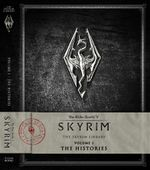 The Elder Scrolls V: The Histories : Skyrim - The Skyrim Library: Volume 1 - Bethesda Softworks