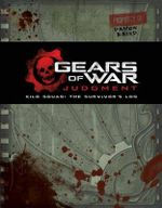 Gears of War: Judgment : Kilo Squad: The Survivor's Log - Rob Auten