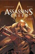 Assassin's Creed - El Cakr : Volume 5 - Eric Corbeyran