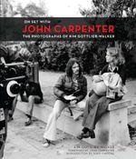 On Set With John Carpenter - Kim Gottlieb-Walker