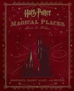 Harry Potter : Magical Places from the Films - Jody Revenson