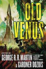 Old Venus - George R. R. Martin