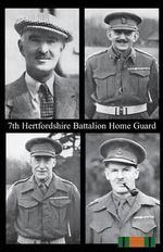 7th Hertfordshire Battalion Home Guard - Anon