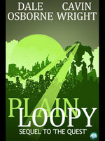Plain Loopy : The Sequel to 'The Quest' - Dale Osborne