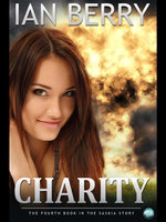 Charity : The Fourth Book in the Saskia Story - Ian Berry