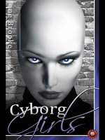 Cyborg Girls - Jane Brooke