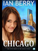 Chicago : The Fifth Book in the Saskia Story - Ian Berry