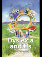 Dyslexia and Us : A collection of personal stories - Susie Agnew