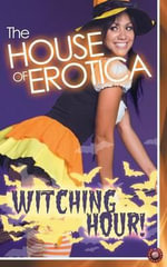 The House of Erotica Witching Hour - Victoria Blisse