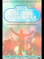 2013 - The Quiz of the Year - Jack Goldstein