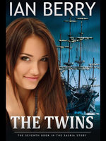 The Twins : The Seventh Book in the Saskia Story - Ian Berry