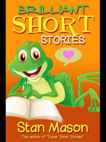 Brilliant Short Stories - Stan Mason