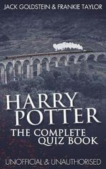 Harry Potter - The Complete Quiz Book - Jack Goldstein