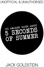 101 Amazing Facts about 5 Seconds of Summer - Jack Goldstein