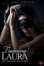 Training Laura : The Two Part Collection - Dee Voyse