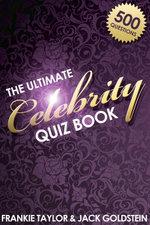 The Ultimate Celebrity Quiz Book - Jack Goldstein