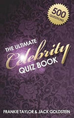 The Ultimate Celebrity Quiz Book - Jack Goldstein