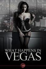 What Happens in Vegas - Jess Alynn