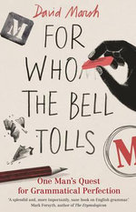 For Who the Bell Tolls - David Marsh