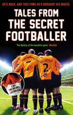 Tales from the Secret Footballer - Anon Anon