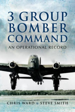 3 Group Bomber Command - Chris Ward