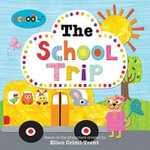 The School Trip - Ellen Crimi-Trent