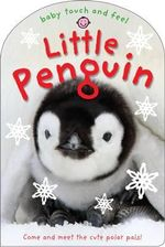 Little Penguin : and his festive friends - Roger Priddy