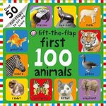 Lift-The Flap First 100 Animals - Roger Priddy