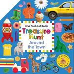Around the Town : Fold-Out Treasure Hunt - Roger Priddy