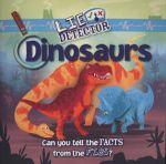 Dinosaurs : Lie Detector - Kelly Milner Halls