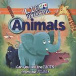 Animals : Lie Detector - Kelly Milner Halls