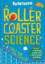 Scientriffic Roller Coaster Science - Red Lemon Press