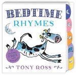 My Favourite Nursery Rhymes Board Book : Bedtime Rhymes - Tony Ross