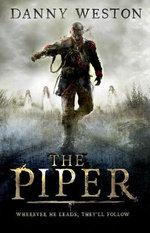 The Piper - Danny Weston