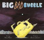 Big Bad Bubble - Adam Rubin