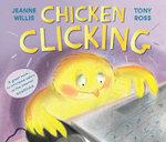 Chicken Clicking - Jeanne Willis