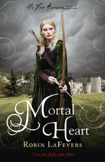 Mortal Heart : His Fair Assassin : Book 3  - Robin LaFevers
