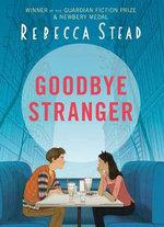 Goodbye Stranger - Rebecca Stead