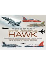 British Aerospace Hawk : Armed Light Attack and Multi-Combat Fighter Trainer - Dave Windle