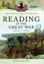 Reading in the Great War - David Bilton