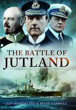 The Battle of Jutland - Jon Sutherland