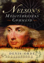 Nelson's Mediterranean Command - Denis Orde